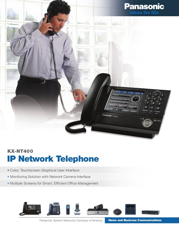 KX-NT400IP Network Telephone• Color, Touchscreen Graphical User Interface• Monitoring Solution with Network Camera Interfa...