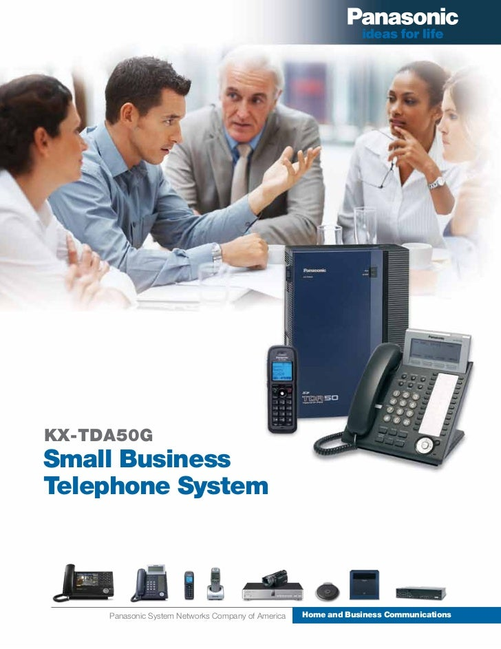 KX-TDA50GSmall BusinessTelephone System     Panasonic System Networks Company of America   Home and Business Communications