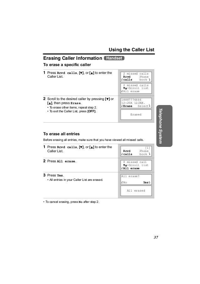 Using the Caller ListErasing Caller Information HandsetTo erase a specific caller1 Press Rcvd calls, [d], or [B] to enter ...