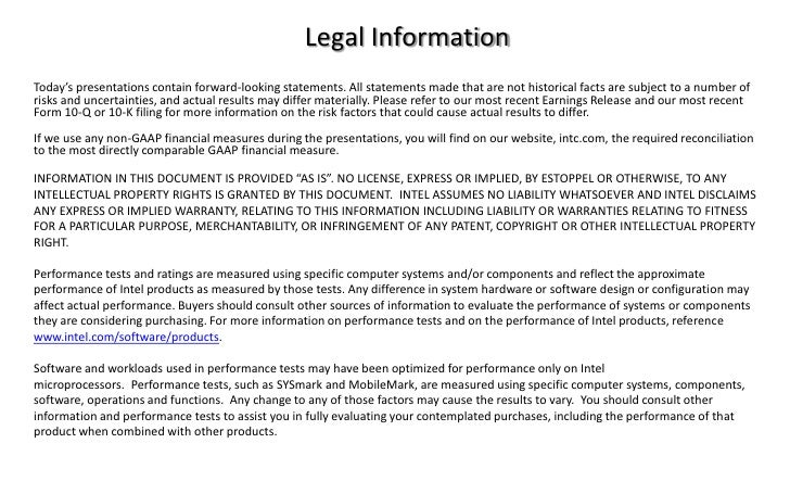 Legal InformationToday's presentations contain forward-looking statements. All statements made that are not historical fac...