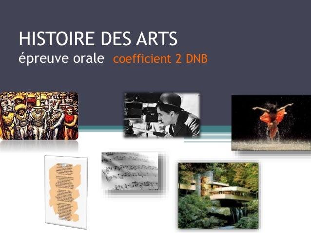 HISTOIRE DES ARTS épreuve orale coefficient 2 DNB