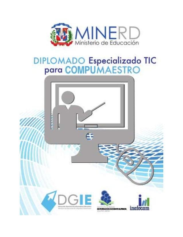 Contenido de los Módulos 3 y 4 del Diplomado TIC Los facilitadores deben de abordar cada uno de los contenidos, deben de p...