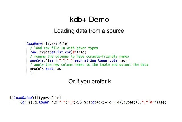 """Stephen Cantrell, kdb+ Developer at Kx Systems """"Kdb+: How"""