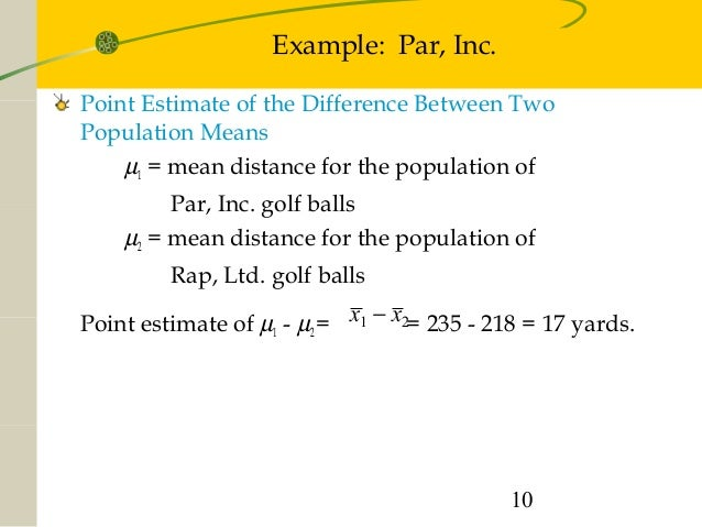 par inc statistics interval How to use t-tests in your research by  small number of samples to analyze while the statistics of the day required a  communications inc and its.