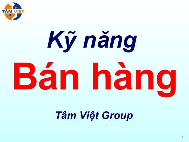 Kỹ năng  Bán hàng Tâm Việt Group