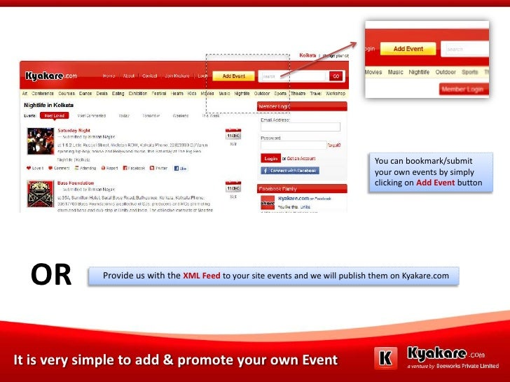 You can bookmark/submit your own events by simply clicking on Add Event button<br />OR <br />    Provide us with the XML F...