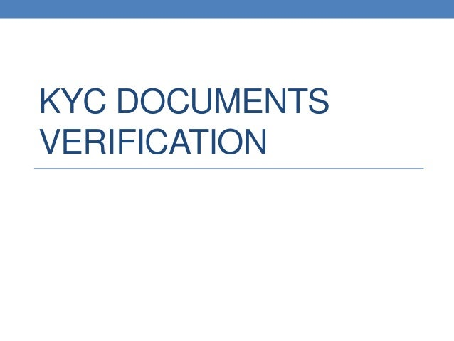 KYC DOCUMENTS VERIFICATION