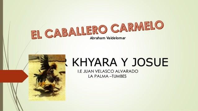 Abraham Valdelomar POR KHYARA Y JOSUE I.E JUAN VELASCO ALVARADO LA PALMA –TUMBES