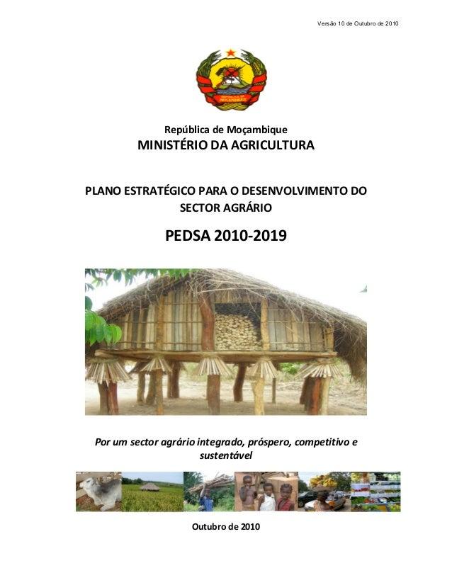 RepúblicadeMoçambique MINISTÉRIODAAGRICULTURA  PLANOESTRATÉGICOPARAODESENVOLVIMENTODO SECTORAGRÁRIO PED...