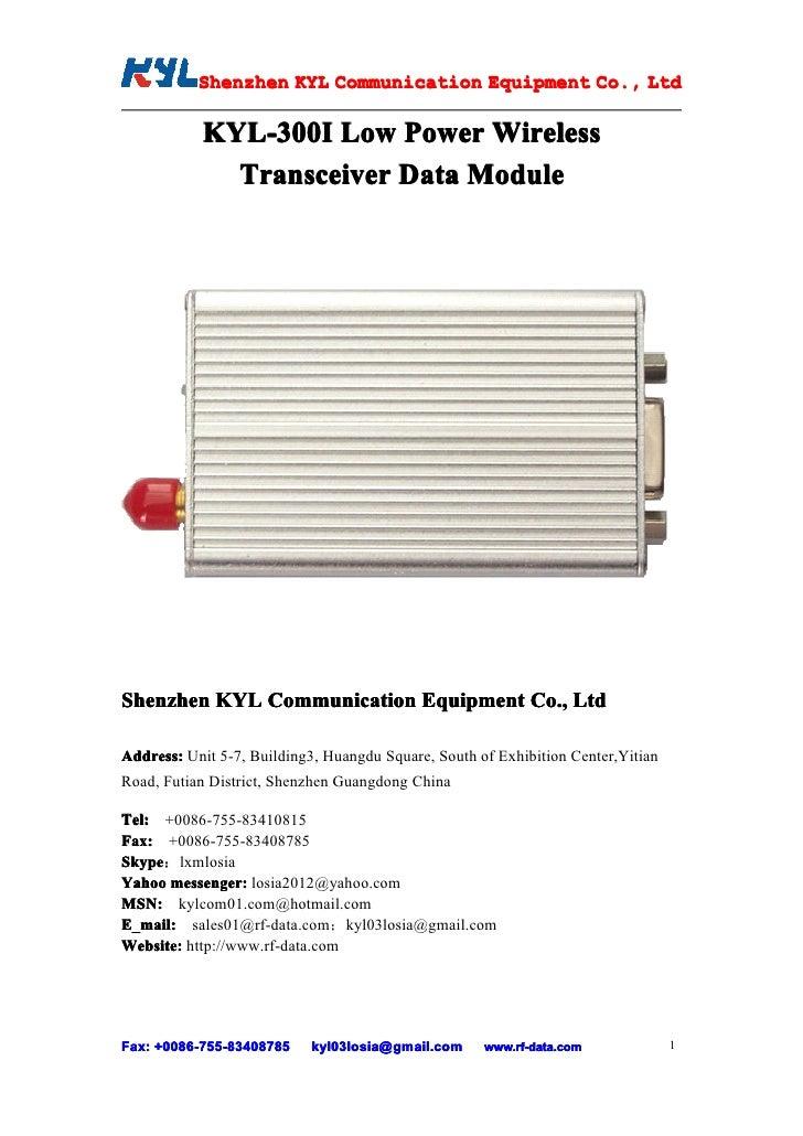 Shenzhen KYL Communication Equipment Co., Ltd            Shenz                                Co.             KYL-300I Low...