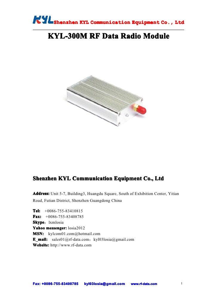 Shenzhen KYL Communication Equipment Co., Ltd            Shenz                                Co.          KYL-300M RF Dat...