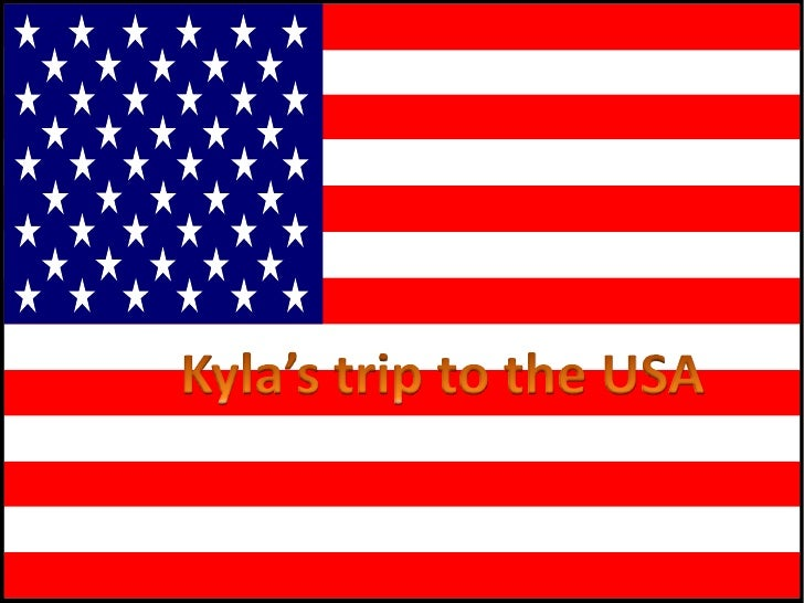 Kyla's trip to the USA<br />