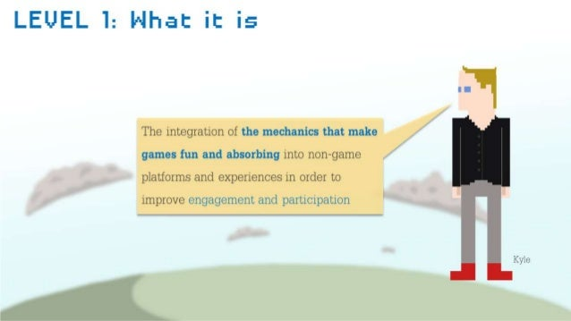 Gamification and the Brain   Kyle Findlay Slide 3