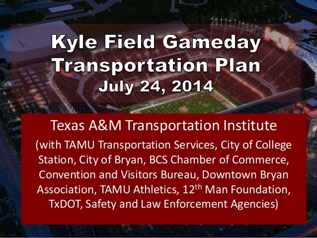 Texas A&M Transportation Institute (with TAMU Transportation Services, City of College Station, City of Bryan, BCS Chamber...