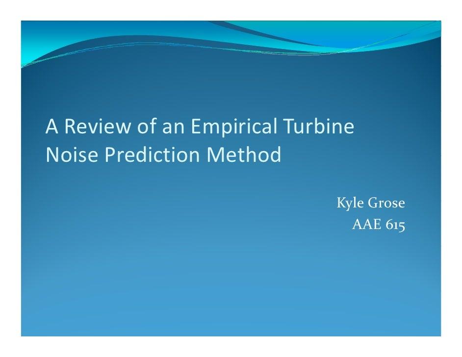 AReviewofanEmpiricalTurbine NoisePredictionMethod Noise Prediction Method                               KyleGrose...