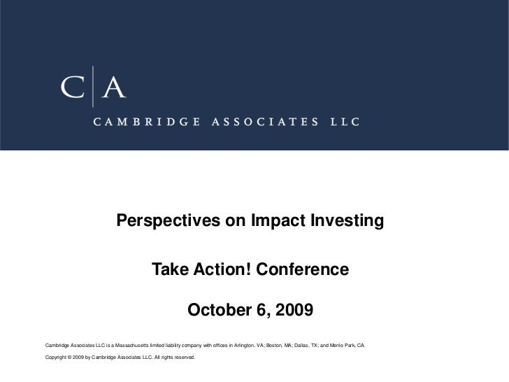 Perspectives on Impact Investing                                               Take Action! Conference                    ...