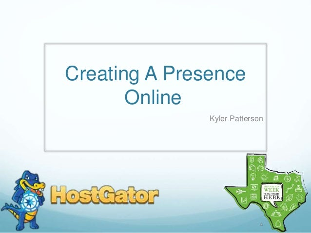 Creating A Presence Online Kyler Patterson