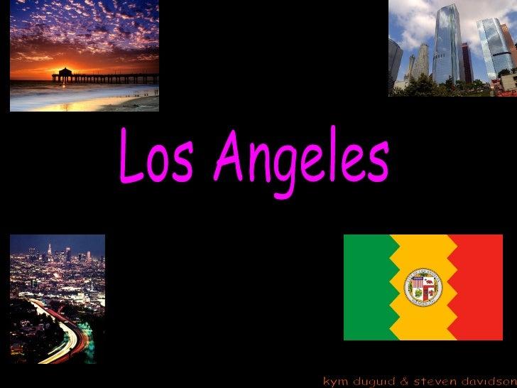 Los Angeles kym duguid & steven davidson