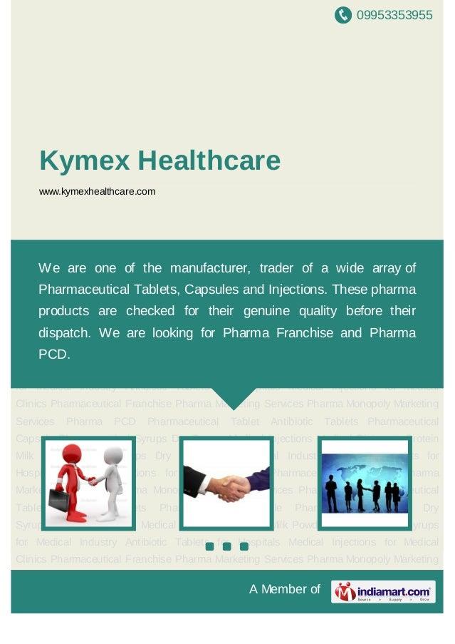 09953353955A Member ofKymex Healthcarewww.indiamart.com/kymexhealthcareTablets Antibiotic Tablets Capsules Syrups Dry Syru...