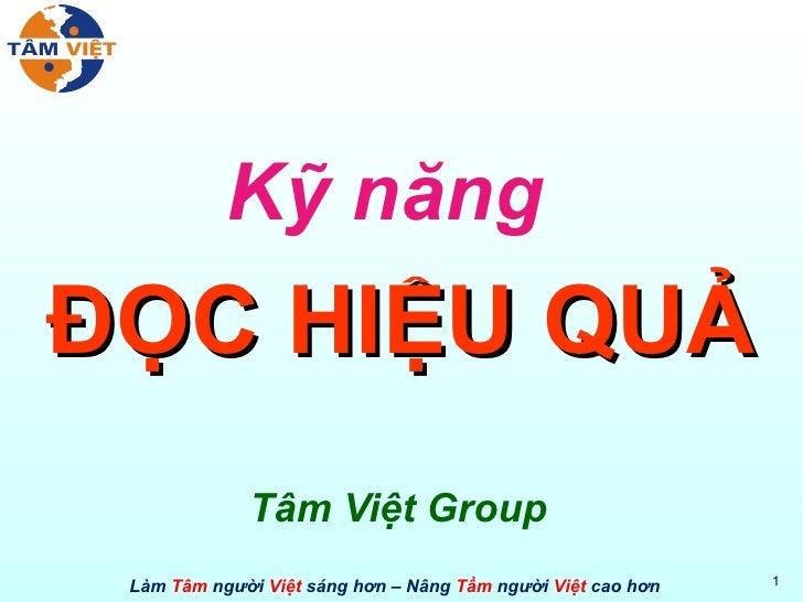 Kỹ năng   ĐỌC HIỆU QUẢ Tâm Việt Group