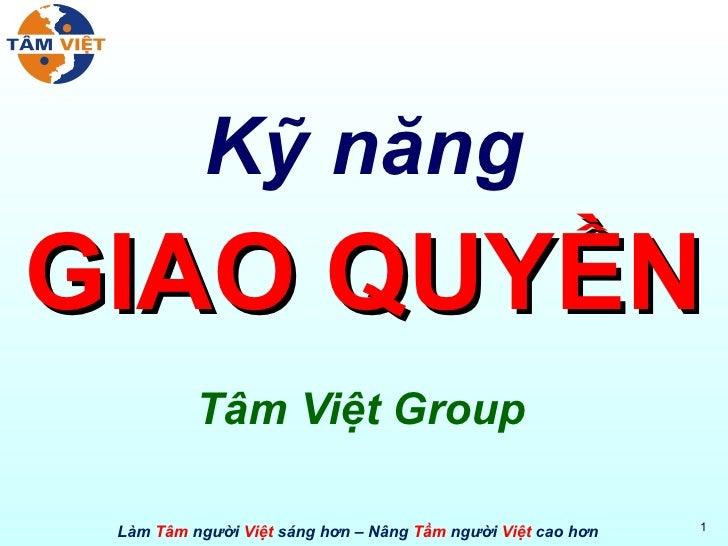 Kỹ năng GIAO QUYỀN Tâm Việt Group