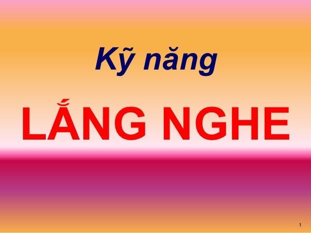 Kỹ năngLẮNG NGHE            1