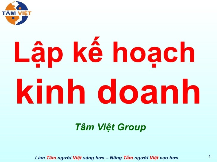 Lập kế hoạch  kinh doanh Tâm Việt Group