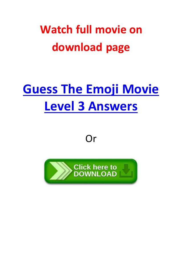 guess the emoji movie level 3 answers full movies online ...