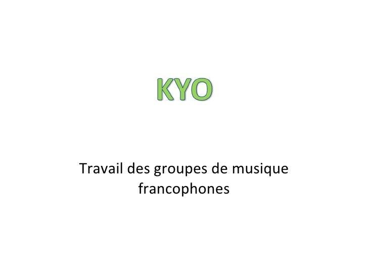 Travail des groupes de musique francophones