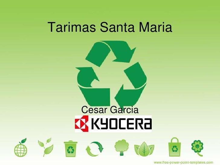 Tarimas Santa Maria     Cesar Garcia