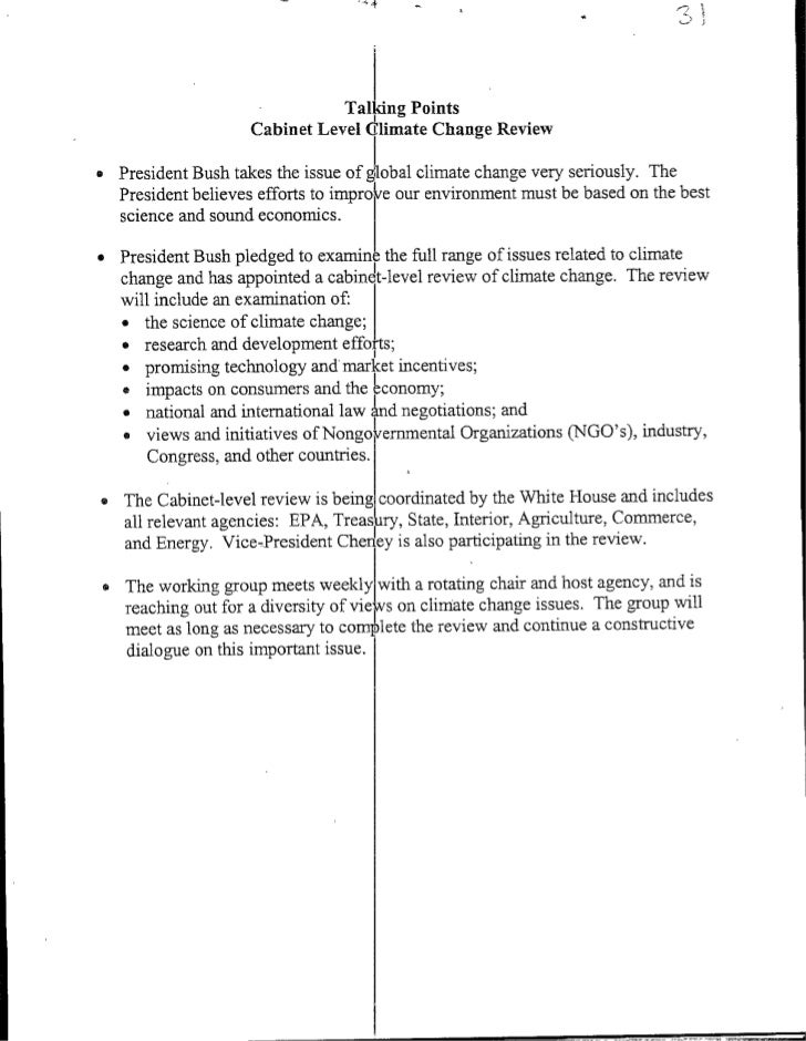 Talking Points                    Cabinet Level Climate Change Review  *President Bush takes the issue of gobal climate ch...
