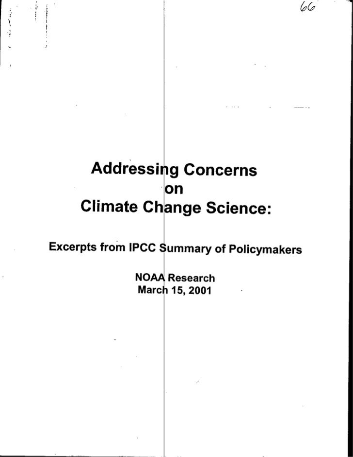 Addressing Concerns                on      Climate Change Science:  Excerpts from IPCC Summary of Policymakers            ...