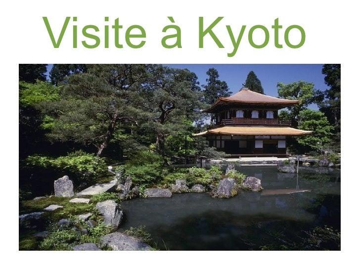 Visite à Kyoto