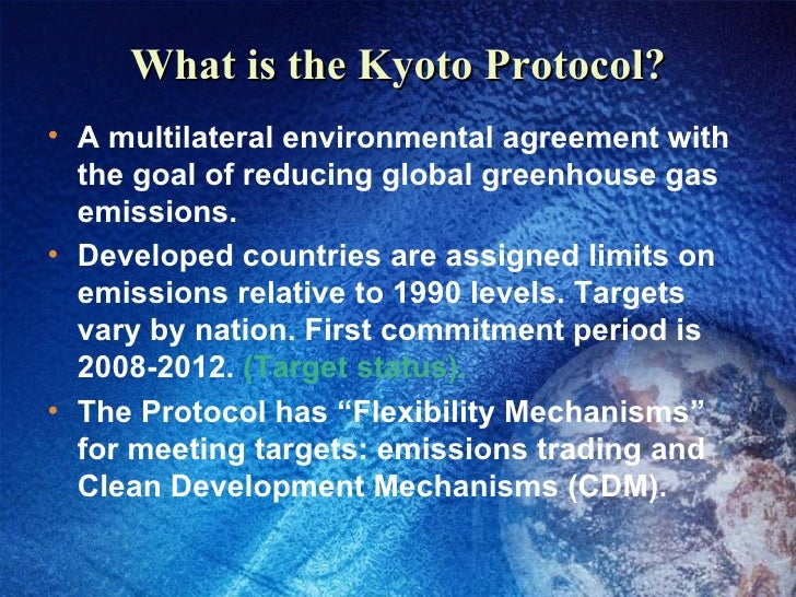 understanding the kyoto protocol Rob coppock implementing the kyoto protocol the current plan to execute the kyoto protocol will waste vast sums of money for little environmental gain.