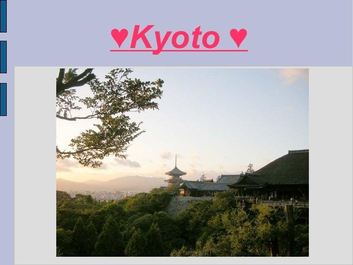 ♥ Kyoto ♥