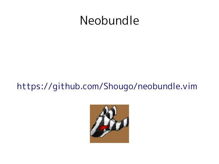 Neobundlehttps://github.com/Shougo/neobundle.vim