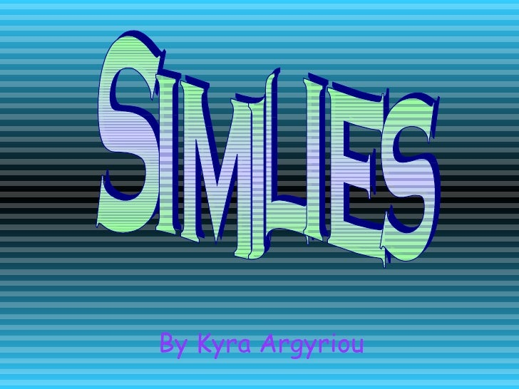 Similies By Kyra Argyriou