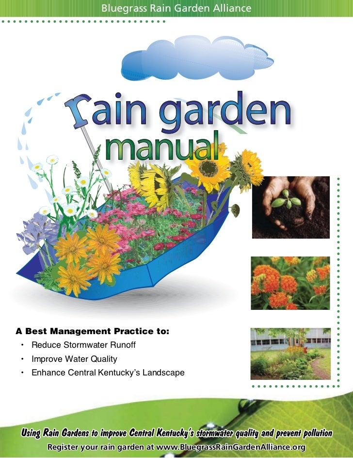 Bluegrass Rain Garden AllianceA Best Management Practice to: • ReduceStormwaterRunoff • ImproveWaterQuality • En...