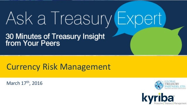Currency Risk Management March 17th, 2016