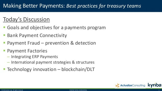 Making Better Payments: Best practices for treasury teams Slide 3