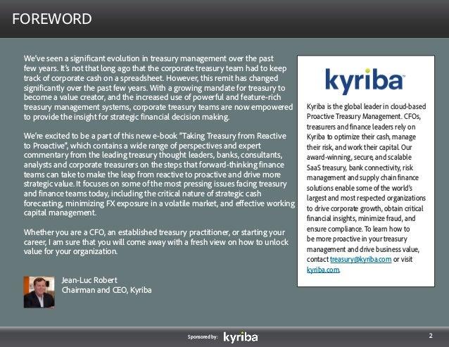 Kyriba: Taking Treasury From Reactive to Proactive- Quotes