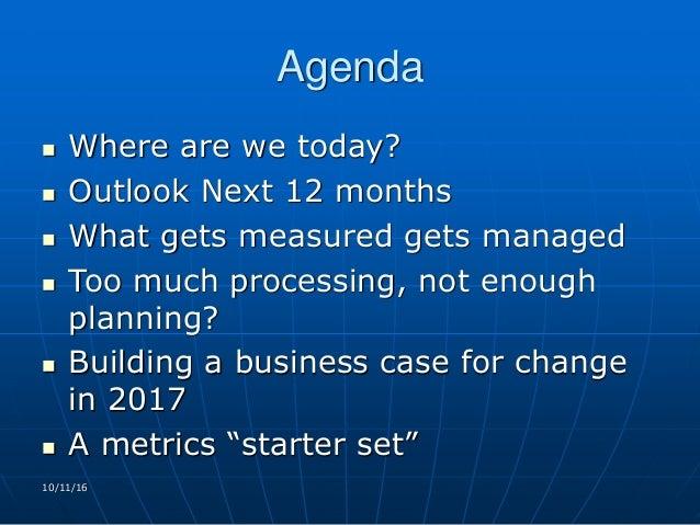 Planning for 2017: What Gets Measured Gets Managed Slide 2