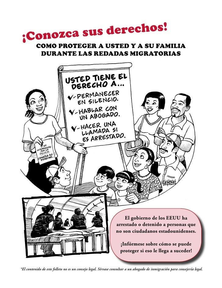¡Conozca s us derechos!          Como proteger a Usted y a sU familia           dUrante las redadas migratorias           ...