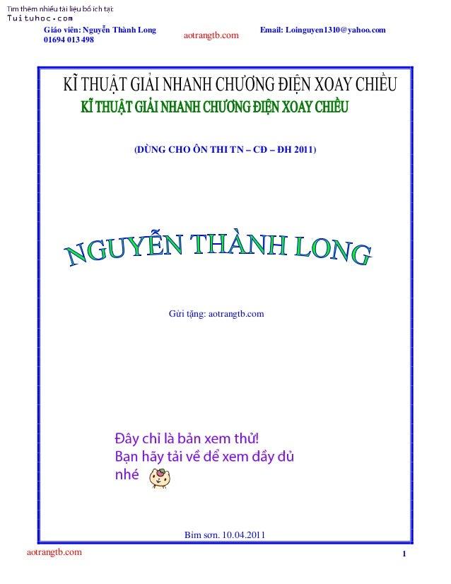 Giáo viên: Nguyễn Thành Long 01694 013 498  aotrangtb.com  Email: Loinguyen1310@yahoo.com  (DÙNG CHO ÔN THI TN – CĐ – ĐH 2...