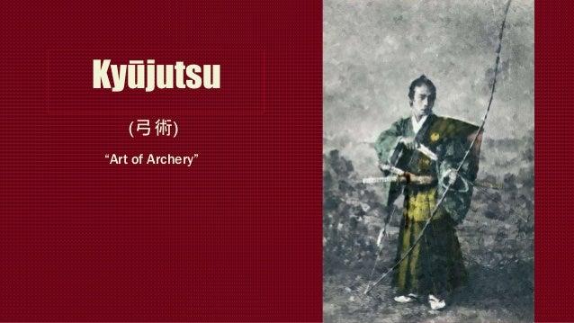 "Kyūjutsu ""Art of Archery"" (弓術)"