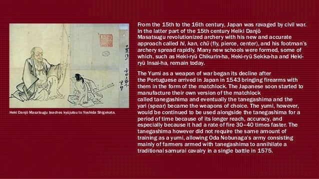 From the 15th to the 16th century, Japan was ravaged by civil war. In the latter part of the 15th century Heiki Danjō Masa...
