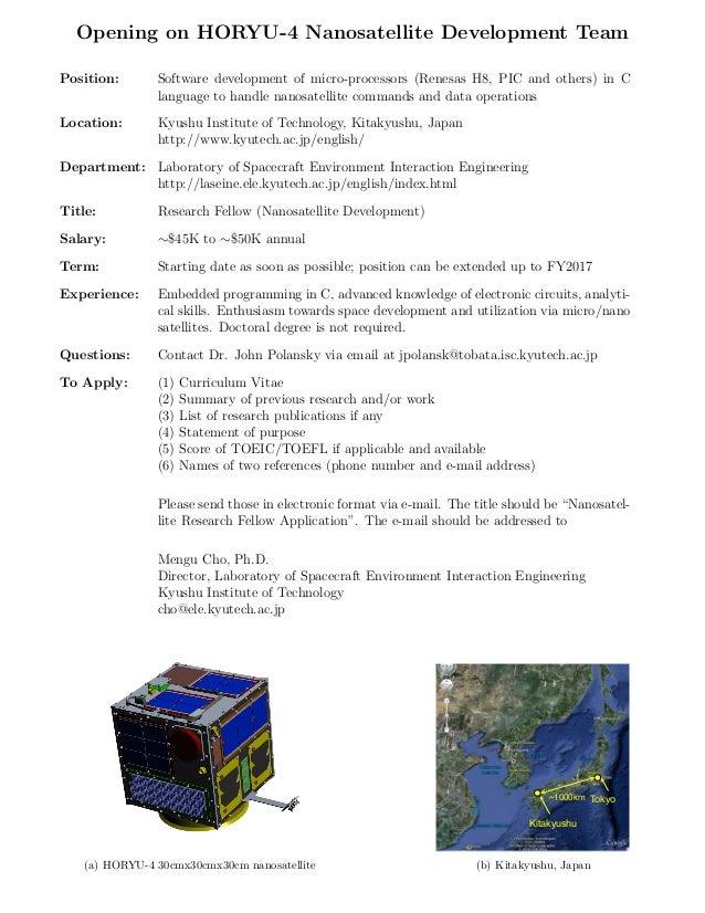 Opening on HORYU-4 Nanosatellite Development Team Position:  Software development of micro-processors (Renesas H8, PIC and...