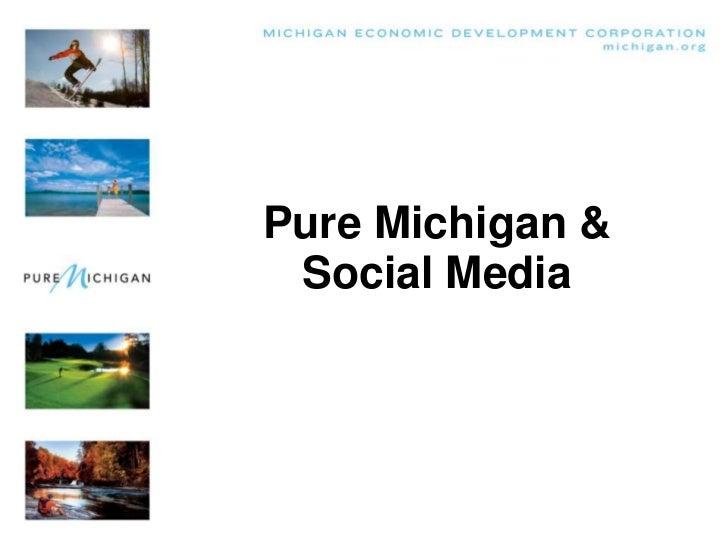 Pure Michigan & Social Media<br />