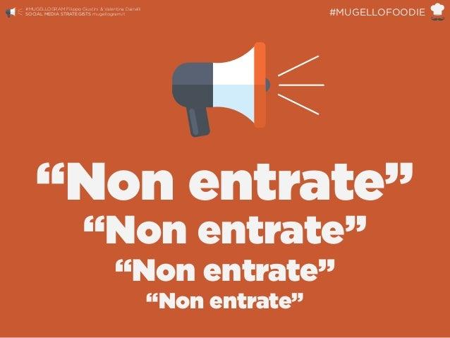 "#MUGELLOGRAM Filippo Giustini & Valentina Dainelli  SOCIAL MEDIA STRATEGISTS mugellogram.it #MUGELLOFOODIE ""Non entrate"" ..."