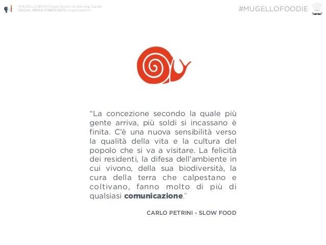 """""""La concezione secondo la quale più gente arriva, più soldi si incassano è finita. C'è una nuova sensibilità verso la qual..."""